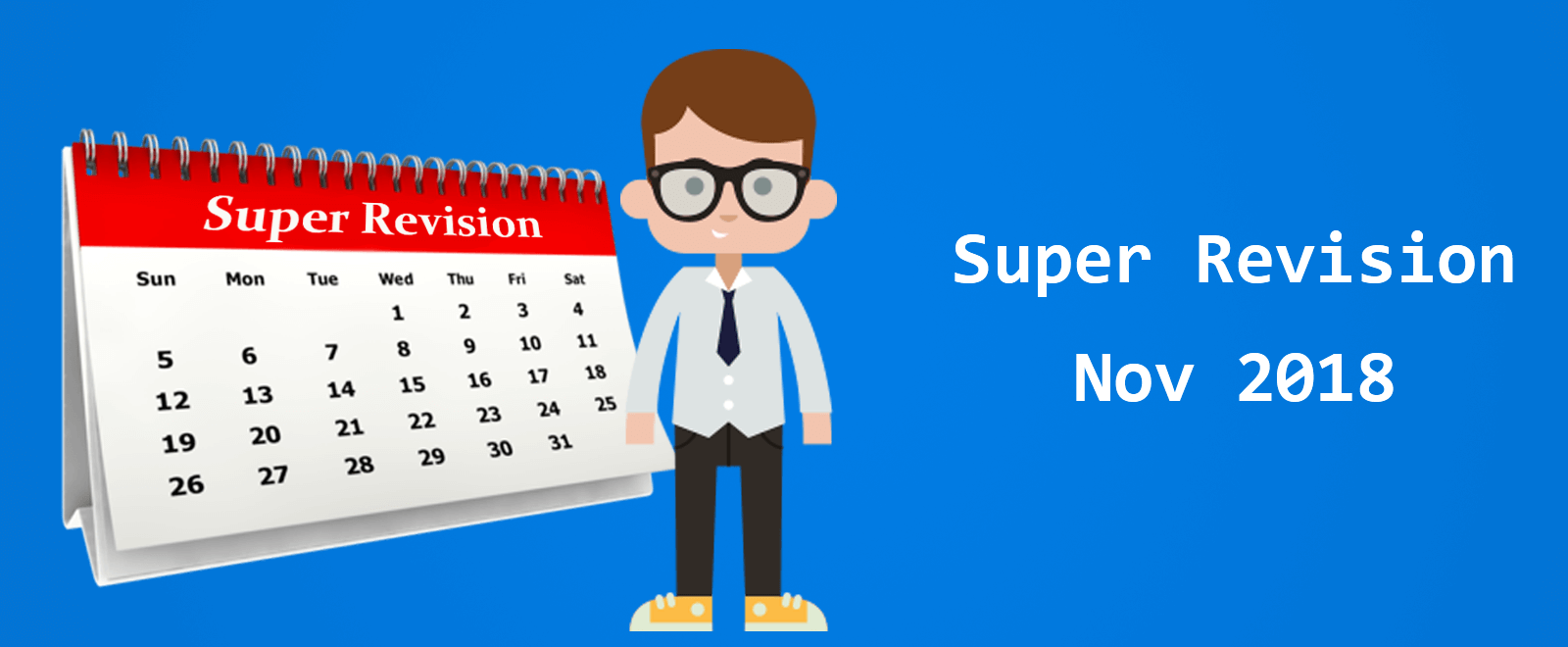 Super Revision Schedule for CA Inter Nov 2018