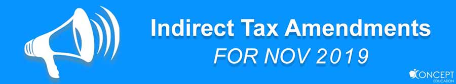 indirect tax Amendments(IDT Amendments)